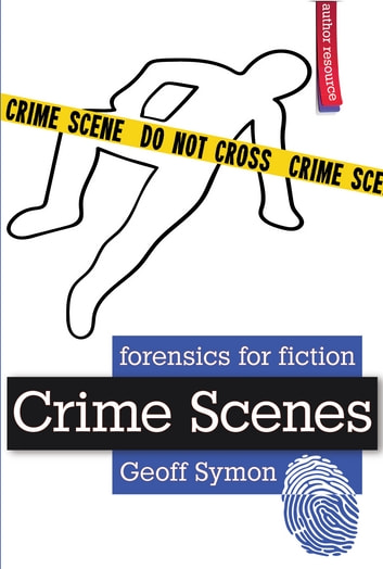 Crime Scenes ebook by Geoff Symon
