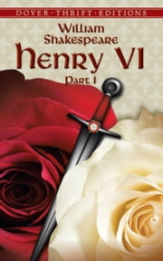 Henry VI, Part I ebook by William Shakespeare