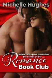 Romance Book Club ebook by Michelle Hughes
