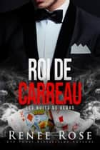 Roi de carreau ebook by Renee Rose