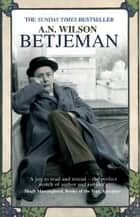 Betjeman eBook by A.N. Wilson