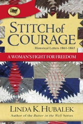 Stitch of Courage - Trail of Thread, #3 ebook by Linda K. Hubalek