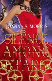 Silence Among Stars - Echo Series ebook by JoAnna S. Morris