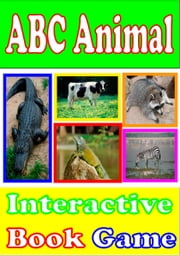 ABC Animal An Interactive book game And ABC Animal Phonics [Fee Ebook And Audio] ebook by Silvia Patt