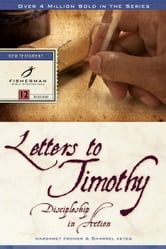Letters to Timothy - Discipleship in Action ebook by Margaret Margaret Fromer,Sharrel Keyes