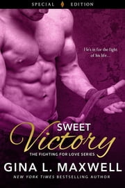 Sweet Victory ebook by Gina L. Maxwell