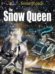 SmartReads The Snow Queen - Adapted from the Classic by Hans Christian Andersen ebook by Giglets