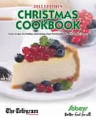 Christmas Cookbook 2013 ebook by The Telegram
