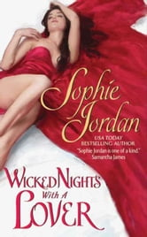 Wicked Nights With a Lover ebook by Sophie Jordan