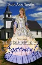 The Marriage Agreement ebook by Ruth Ann Nordin