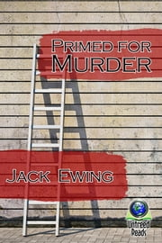 Primed for Murder ebook by Jack Ewing
