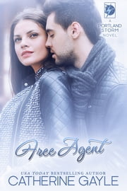 Free Agent ebook by Catherine Gayle