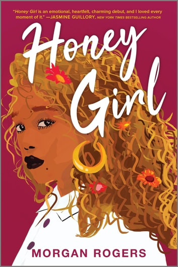Honey Girl - A Novel ebook by Morgan Rogers