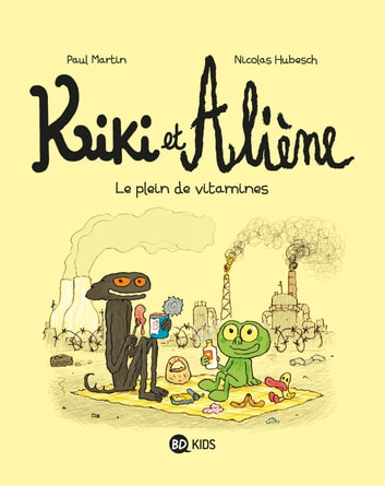 Kiki et Aliène, T03 - Le plein de vitamines ebook by Paul Martin