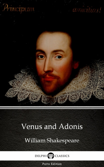 Venus and Adonis by William Shakespeare (Illustrated) ebook by William Shakespeare