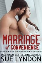 Marriage of Convenience ebook by Sue Lyndon