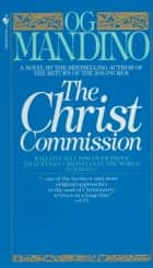 The Christ Commission ebook by Og Mandino