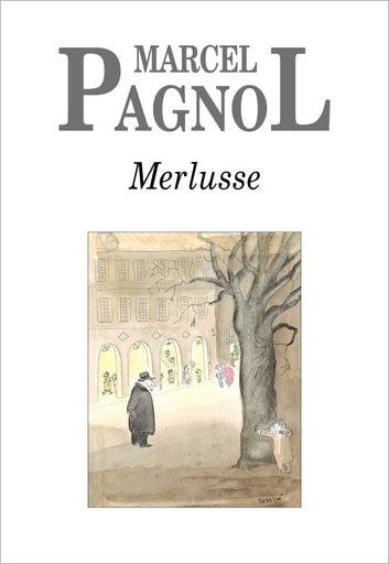 Merlusse ebook by Marcel Pagnol