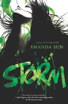 Storm ebook by Amanda Sun