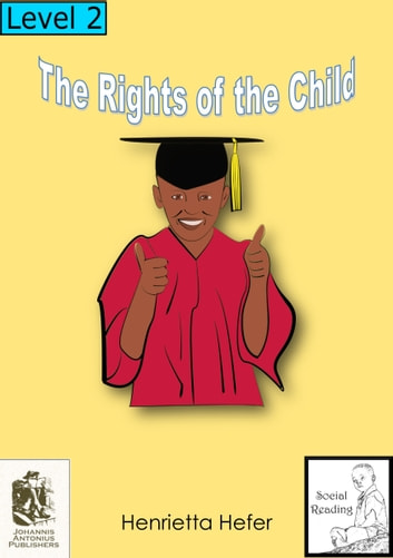 The Rights of the Child ebook by Henrietta Hefer