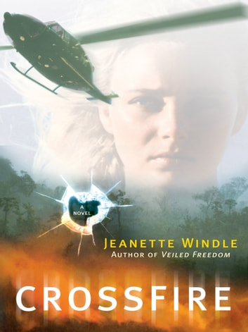 CrossFire - A Novel ebook by Jeanete Windle