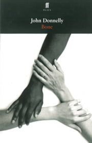 Bone ebook by John Donnelly