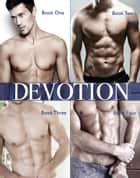 Devotion - Complete Collection ebook by Lucia Jordan