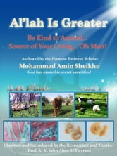 "Al'lah Is Greater"" Be Kind to Animal ebook by Mohammad Amin Sheikho,A. K. John  Alias Al-Dayrani"