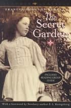 The Secret Garden ebook by Frances Hodgson Burnett, E.L. Konigsburg
