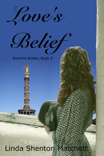 Love's Belief ebook by Linda Shenton-Matchett