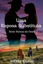 Uma esposa substituta eBook by Amaya Evans