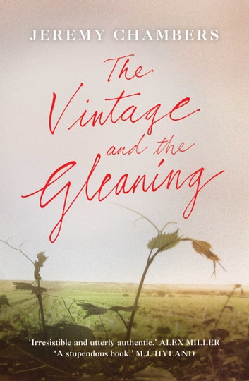 The Vintage and the Gleaning ebook by Jeremy Chambers