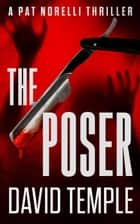 The Poser - Detective Pat Norelli Series, #1 ebook by DAVID TEMPLE