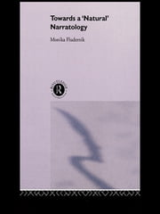 Towards a 'Natural' Narratology ebook by Monika Fludernik