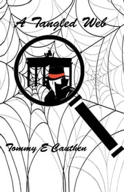 A Tangled Web ebook by Tommy E. Cauthen