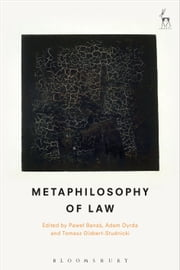 Metaphilosophy of Law ebook by Mr Pawel Banas,Dr Adam Dyrda,Professor Tomasz Gizbert-Studnicki