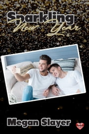 Sparkling New Year ebook by Megan Slayer