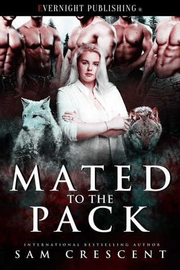 Mated to the Pack ebook by Sam Crescent