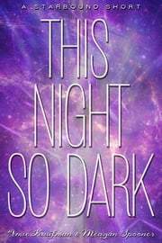This Night So Dark ebook by Amie Kaufman,Meagan Spooner