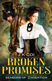 Broken Promises ebook by J.K. Coi