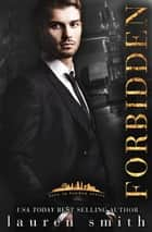 Forbidden - Love in London, #1 ebook by Lauren Smith