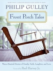 Front Porch Tales ebook by Philip Gulley