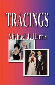 Tracings ebook by Michael J. Harris
