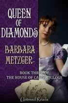 Queen of Diamonds ebook by Barbara Metzger