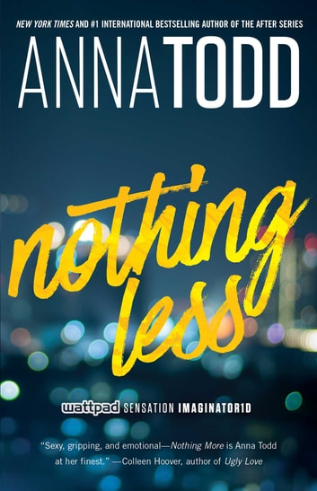 Nothing Less ebook by Anna Todd