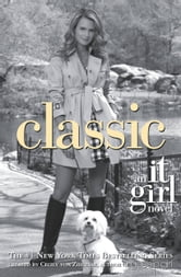 It Girl #10: Classic ebook by Cecily von Ziegesar
