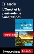 Islande - L'Ouest et la péninsule de Snaefellsnes eBook by Jennifer Dore-dallas