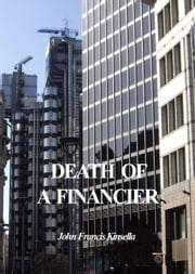 Death of a Financier ebook by John Francis Kinsella