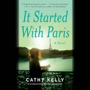 It Started With Paris audiobook by Cathy Kelly