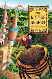 The Little Secret ebook by Kate Saunders,William Carman
